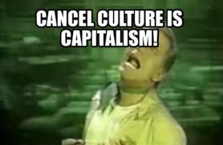 Capitalism and cancel culture